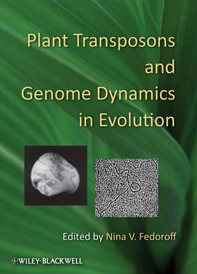 Plant Transposons and Genome Dynamics in Evolution (Hardback)