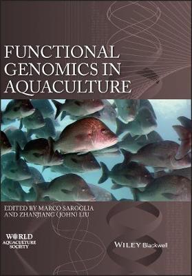 Functional Genomics in Aquaculture - World Aquaculture Society Book series (Hardback)