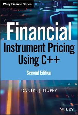Financial Instrument Pricing Using C++ - Wiley Finance (Hardback)
