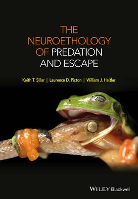 The Neuroethology of Predation and Escape (Hardback)
