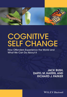 Cognitive Self Change: How Offenders Experience the World and What We Can Do About It (Paperback)