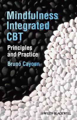 Mindfulness-integrated CBT: Principles and Practice (Hardback)
