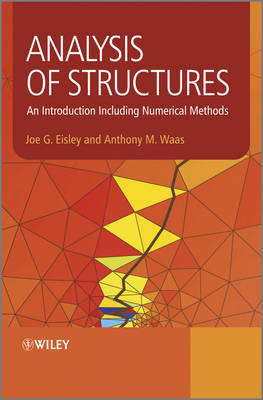 Analysis of Structures: An Introduction Including Numerical Methods (Hardback)