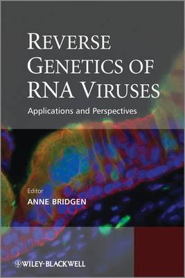 Reverse Genetics of RNA Viruses: Applications and Perspectives (Hardback)