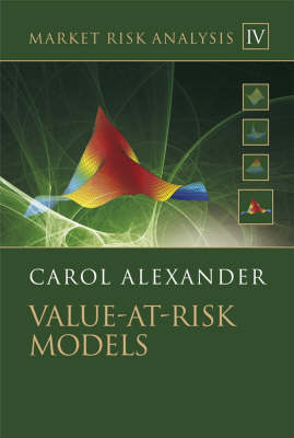 Market Risk Analysis: Value at Risk Models - The Wiley Finance Series (Hardback)