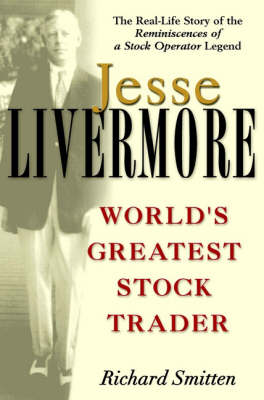 Jesse Livermore: World's Greatest Stock Trader - Wiley Investment (Paperback)