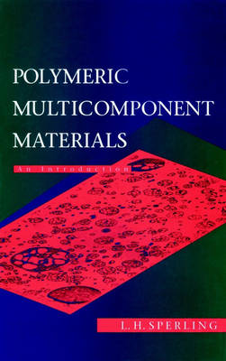 Polymeric Multicomponent Materials: An Introduction (Hardback)
