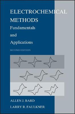 Electrochemical Methods: Fundamentals and Applications (Hardback)