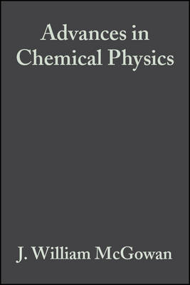 Advances in Chemical Physics: The Excited State in Chemical Physics v.45 - Advances in Chemical Physics (Hardback)