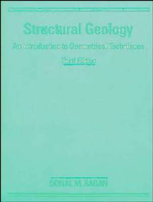 Structural Geology: An Introduction to Geometrical Techniques (Paperback)