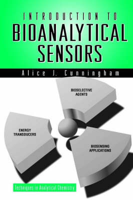 Introduction to Bioanalytical Sensors - Techniques in Analytical Chemistry (Hardback)