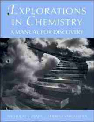 Explorations in Chemistry: A Manual for Discovery (Paperback)