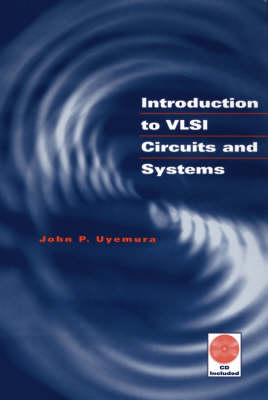 Introduction to VLSI Circuits and Systems (Hardback)