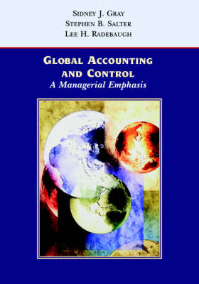 Global Accounting and Control: A Managerial Emphasis (Paperback)