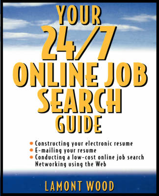 Your 24/7 Online Job Search Guide (Paperback)