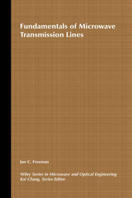 Fundamentals of Microwave Transmission Lines - Wiley Series in Microwave and Optical Engineering (Hardback)
