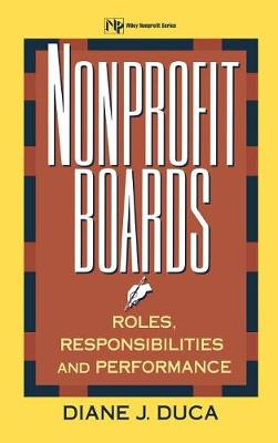 Nonprofit Boards: Roles, Responsibilities and Performance - Non-profit Law Finance & Management S. (Hardback)