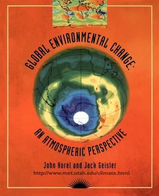 Global Environmental Change: An Atmospheric Perspective (Paperback)