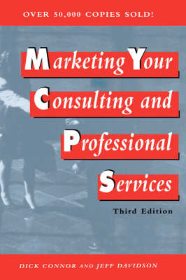 Marketing Your Consulting and Professional Services (Hardback)
