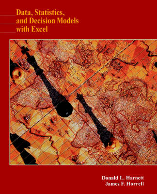 Data, Statistics, and Decision Models with Excel (Paperback)