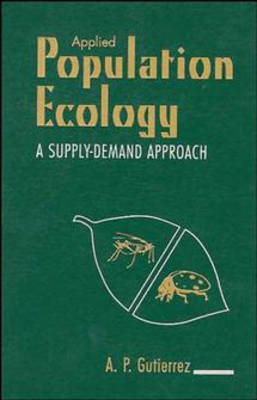 Applied Population Ecology: A Supply-Demand Approach (Hardback)