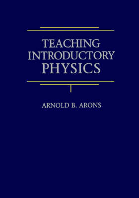Teaching Introductory Physics (Paperback)