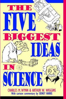 The Five Biggest Ideas in Science (Paperback)