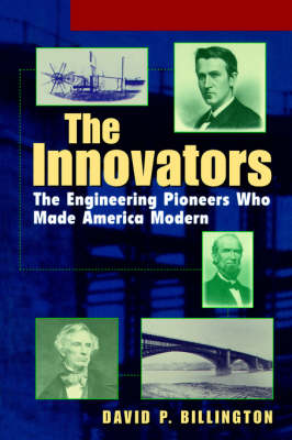 The Innovators: The Engineering Pioneers who Transformed America College (Paperback)