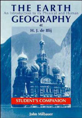 The Earth: Student's Companion to 4r.e: An Introduction to Its Physical and Human Geography (Paperback)