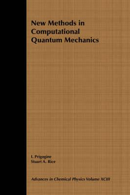 New Methods in Computational Quantum Mechanics: v. 93 - Advances in Chemical Physics (Paperback)