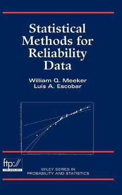 Statistical Methods for Reliability Data - Wiley Series in Probability and Statistics (Hardback)