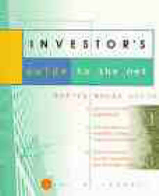 The Investor's Guide to the Net: Making Money Online (Paperback)