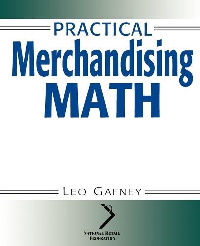 Practical Merchandising Math - National Retail Federation Series (Paperback)