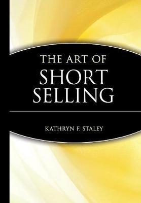 The Art of Short Selling - Marketplace Book (Hardback)