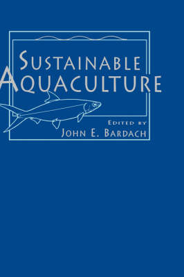 Sustainable Aquaculture (Hardback)