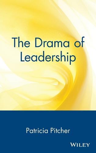 The Drama of Leadership (Hardback)