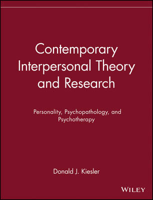 Contemporary Interpersonal Theory and Research: Personality, Psychopathology and Psychotherapy - Series in Clinical Psychology and Personality (Paperback)