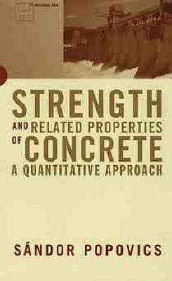 Strength and Related Properties of Concrete: A Quantitative Approach W/3.5 Disk (Hardback)