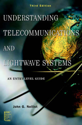 Understanding Telecommunications and Lightwave Systems: An Entry-Level Guide - IEEE Press Understanding Science & Technology Series (Paperback)