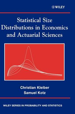 Statistical Size Distributions in Economics and Actuarial Sciences - Wiley Series in Probability and Statistics (Hardback)