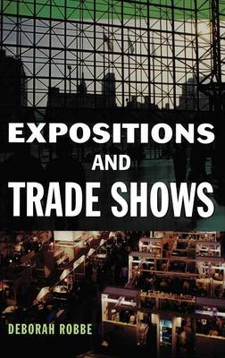 Expositions and Trade Shows (Hardback)