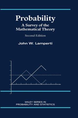 Probability: A Survey of the Mathematical Theory - Wiley Series in Probability & Statistics: Probability Section (Hardback)