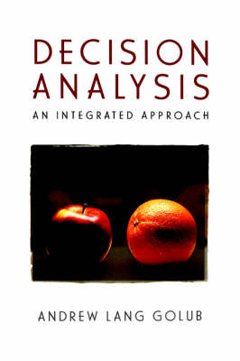 Decision Analysis: An Integrated Approach (Paperback)