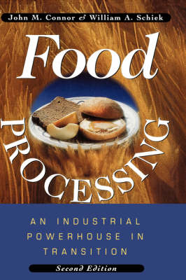 Food Processing: An Industrial Powerhouse in Transition (Hardback)