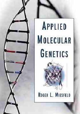 Applied Molecular Genetics (Paperback)