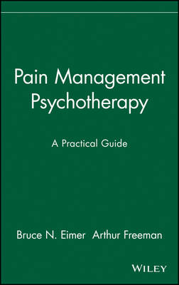 Pain Management Psychotherapy: A Practical Guide (Hardback)