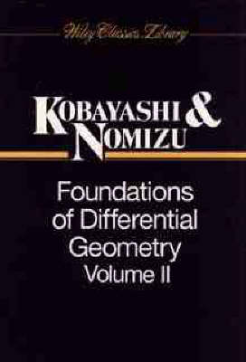 Foundations of Differential Geometry, Volume 2 - Wiley Classics Library (Paperback)