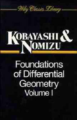 Foundations of Differential Geometry, Volume 1 - Wiley Classics Library (Paperback)