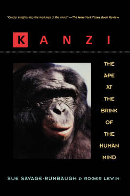 Kanzi: The Ape at the Brink of the Human Mind (Paperback)