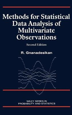 Methods for Statistical Data Analysis of Multivariate Observations - Wiley Series in Probability & Statistics: Applied Probability & Statistics Section (Hardback)